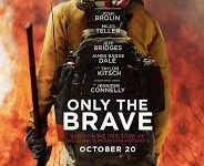 """""""Only the Brave"""": Stunning and Suspenseful"""