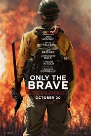 """Only the Brave"": Stunning and Suspenseful"