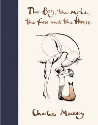 "Cover of ""The Boy, The Mole, The Fox and The Horse."
